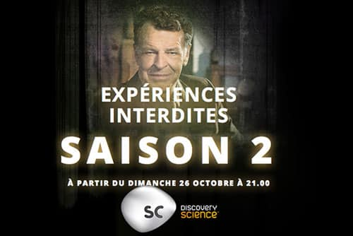 Discovery Science - Experiences Interdites - Saison 2