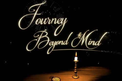Journey Beyond the Mind