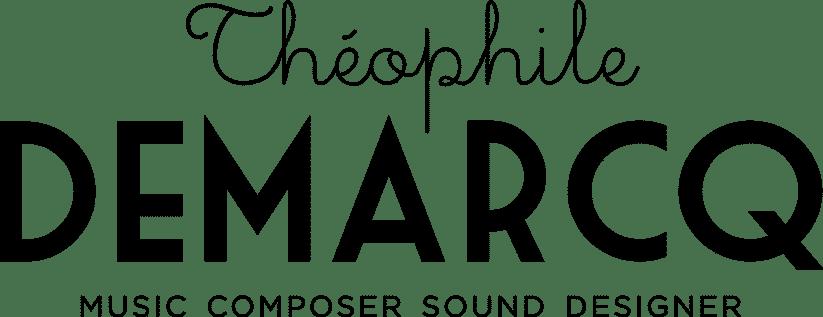 Théophile Demarcq - Music & Sound Design